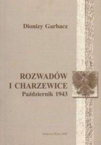 Rozwadów i Charzewice. październik 1943 - okładka książki