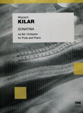 Sonatina Na Flet I Fortepian Wojciech Kilar Księgarnia Poczytajpl