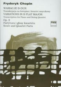 Wariacje B-dur op 2. Transkrypcja na fortepian i kwartet smyczkowy - okładka książki