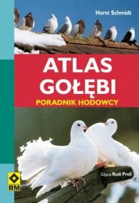 Atlas gołębi. Poradnik hodowcy - okładka książki