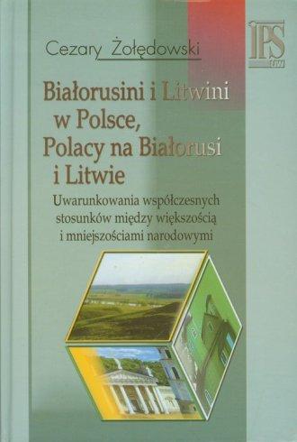 Białorusini i Litwini w Polsce, - okładka książki