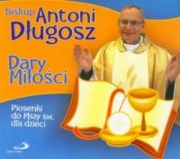 Dary Miłości - bp Antoni Długosz - okładka płyty