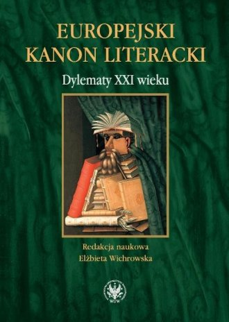Europejski kanon literacki. Dylematy - okładka książki