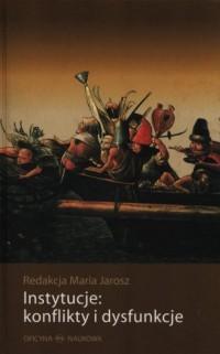 Instytucje: konflikty i dysfunkcje - okładka książki