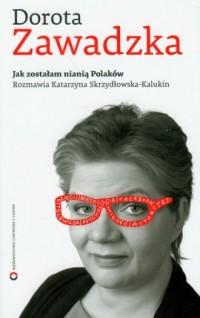 7ae5b7460bea4d Jak zostałam nianią Polaków. Książka. Wydawnictwo: Czerwone i Czarne ...