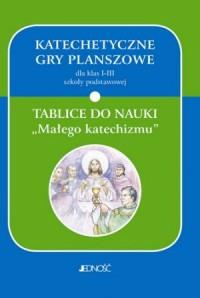 Katechetyczne gry planszowe dla klas 1-3 szkoły podstawowej. Tablice do nauki Małego katechizmu - okładka podręcznika