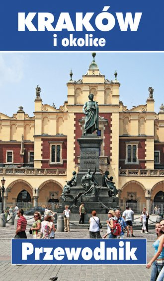 Kraków i okolice. Przewodnik - okładka książki