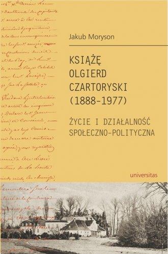 Książę Olgierd Czartoryski (1888-1977). - okładka książki