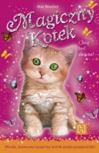 okładka książki - Magiczny kotek. Chcę być sławna