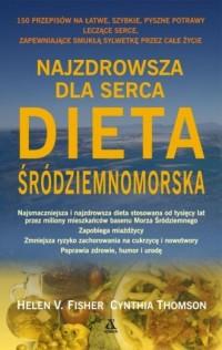 Najzdrowsza dla serca dieta śródziemnomorska - okładka książki