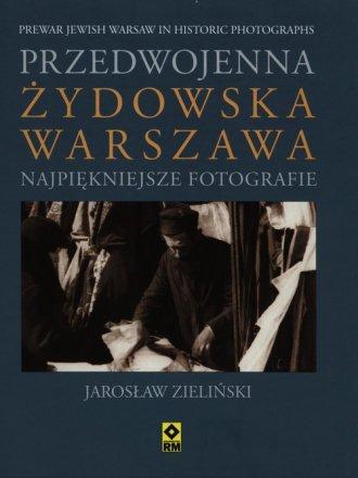 Przedwojenna żydowska Warszawa. - okładka książki