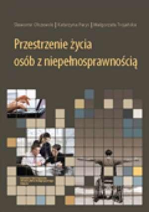 Przestrzenie życia osób z niepełnosprawnością - okładka książki