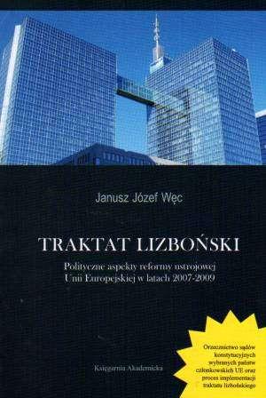 Traktat Lizboński. Polityczne aspekty - okładka książki