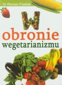 W obronie wegetarianizmu - okładka książki