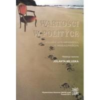 Wartości w polityce. Między sprawnością a moralnością - okładka książki