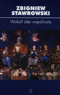 Wokół idei wspólnoty - Zbigniew - okładka książki