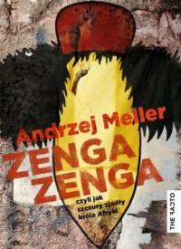 Zenga zenga czyli jak szczury zjadły króla Afryki - okładka książki