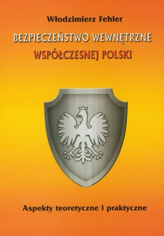 Bezpieczeństwo wewnętrzne współczesnej - okładka książki
