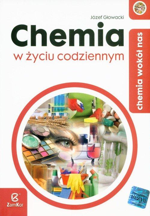 Chemia wokół nas. Chemia w życiu - okładka książki