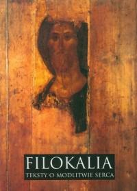 Filokalia. Teksty o modlitwie serca - okładka książki