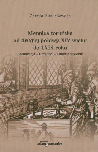 Mennica toruńska od drugiej połowy - okładka książki