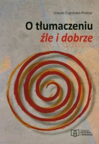 O tłumaczeniu źle i dobrze - okładka książki