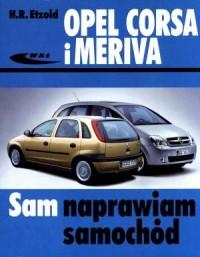 Opel Corsa i Meriva. Seria: Sam naprawiam samochód - okładka książki