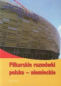 Piłkarskie rozmówki polsko-niemieckie - okładka książki