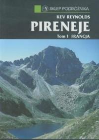 Pireneje. Tom 1. Francja - Kev - okładka książki