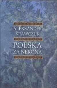 Polska za Nerona - okładka książki