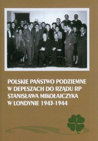 Polskie państwo podziemne w depeszach - okładka książki