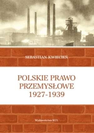 Polskie prawo przemysłowe 1927-1939 - okładka książki