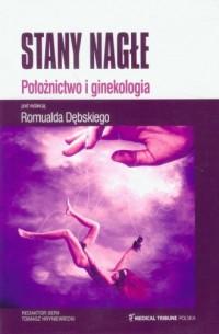 Stany nagłe. Położnictwo i ginekologia - okładka książki