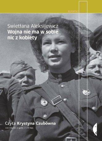 Wojna nie ma w sobie nic z kobiety - pudełko audiobooku