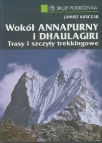 Wokół Annapurny i Dhaulagiri - okładka książki