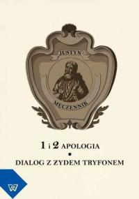 1 i 2. Apologia, Dialog z Żydem - okładka książki