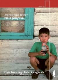 Biała gorączka - Jacek Hugo-Bader - pudełko audiobooku