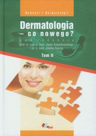 Dermatologia - co nowego? Tom 2 - okładka książki