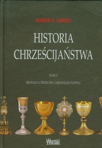 Historia chrześcijaństwa. Tom 5. - okładka książki