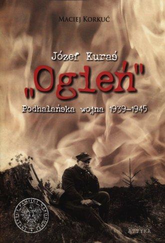 Józef Kuraś Ogień. Podhalańska - okładka książki