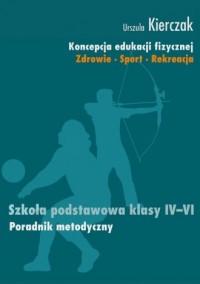 Koncepcja edukacji fizycznej. Zdrowie. - okładka podręcznika