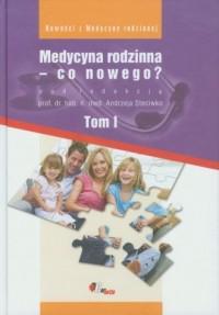 Medycyna rodzinna - co nowego? Tom 1 - okładka książki