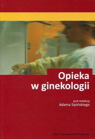 Opieka w ginekologii - okładka książki