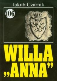 Pan Samochodzik i Willa Anna. Tom 106 - okładka książki