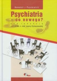 Psychiatria - co nowego? - okładka książki