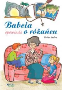 Babcia opowiada o różańcu - okładka książki
