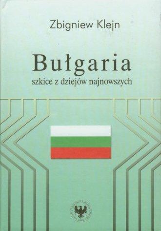 Bułgaria. Szkice z dziejów najnowszych - okładka książki