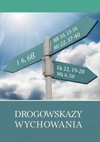 Drogowskazy wychowania - okładka książki