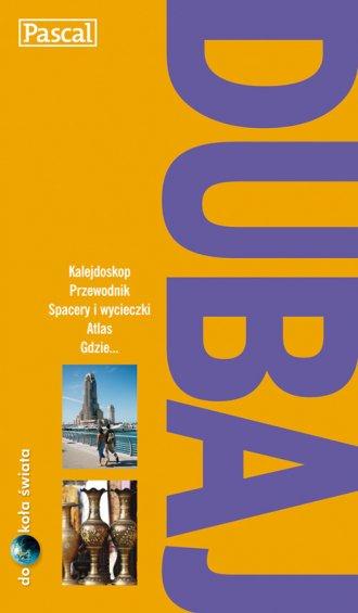 Dubaj. Seria: Dookoła świata - okładka książki