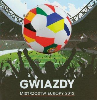 Gwiazdy Mistrzostw Europy 2012 - okładka książki